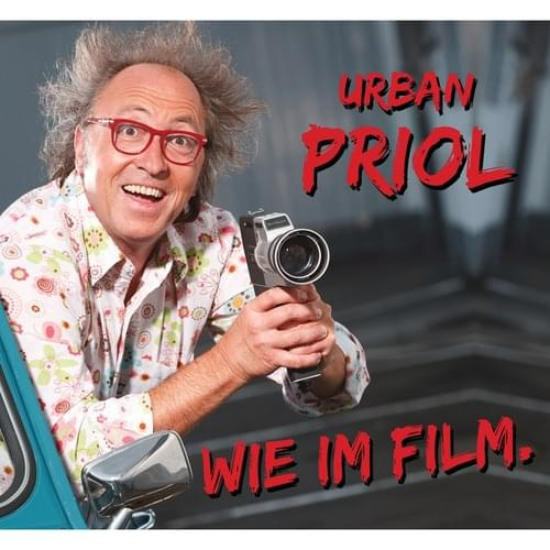 Urban Priol - Wie im Film
