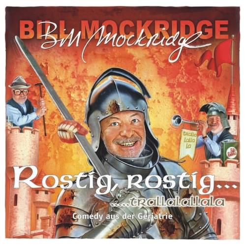 Bill Mockridge - Rostig, rostig, trallalallala