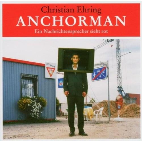 Christian Ehring - Anchorman