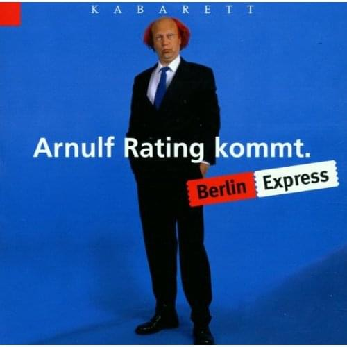 Arnulf Rating - Berlin Express