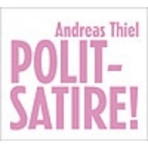 Andreas Thiel - Politsatire