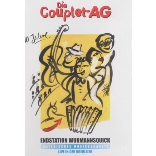 Couplet AG - Endstation Wurmannsquick