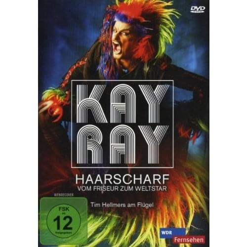 Kay Ray - Haarscharf