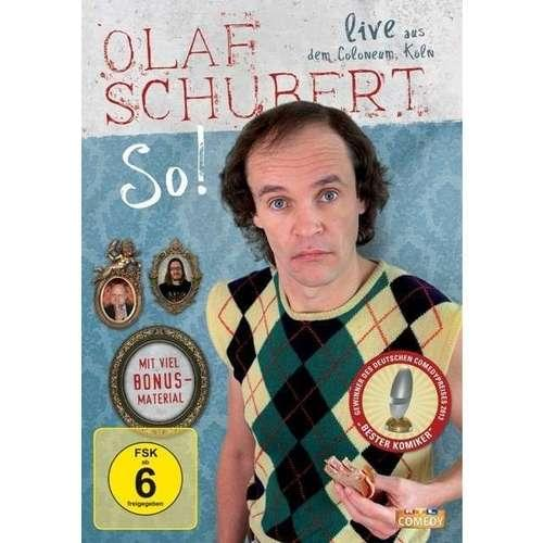 Olaf Schubert - So!
