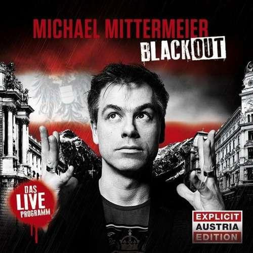 Michael Mittermeier - Blackout (AUSTRIA EDITION)