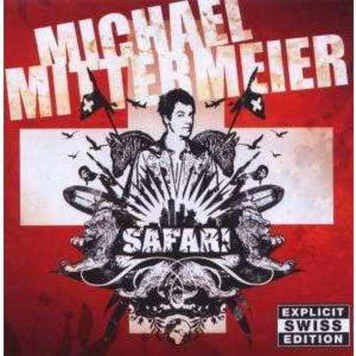 Michael Mittermeier - Safari (SWISS EDITION)