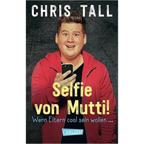 Chris Tall - Selfie von Mutti
