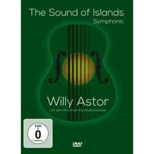 Willy Astor - The Sound of Island Symphonic