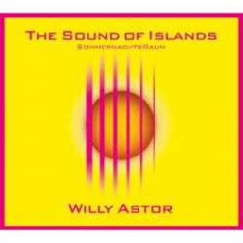 Willy Astor - The Sound of Island SommernachtsRaum