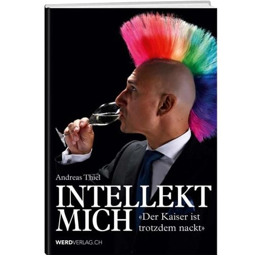 Andreas Thiel - Intellekt mich